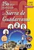 250 años recorriendo la sierra de Guadarrama: la saga de los López