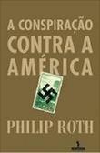 A Conspiração Contra a América