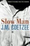 Slow Man.