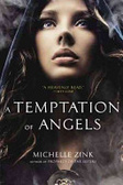 A temptation of angels /