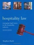 Hospitality law:managing legal issues in the hospitality industry