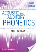 Acoustic and auditory phonetics /