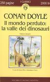 sir arthur conan doyle il mondo perduto la valle dei dinosauri jurassic park romanzo scientifico dell'ottocento