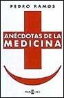 Anecdotas De LA Medicina