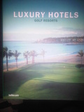 Luxury Hotels: Golf Resorts