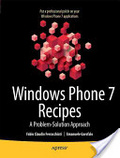 Windows phone recipes : : a problem-solution approach