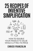 25 Recipes of Inventive Simplification
