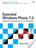 Essential windows phone 7.5 : : application development with Silverlight
