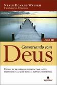 Conversando com Deus, Livro III