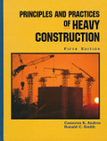Principles and practices of heavy construction