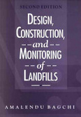 Design- construction- and monitoring of landfills