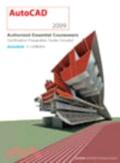 AutoCAD 2009:authorized essential courseware