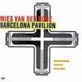 Mies van der Rohe:Barcelona Pavilion