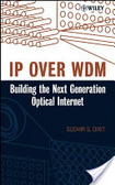 IP over WDM:building the next-generation optical Internet