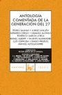 ANTOLOGIA COMENTADA DE LA GENERACION DEL 27