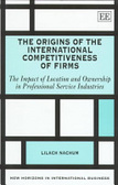 The origins of the international competitiveness of firms:the impact of location and ownership in professional service industries