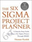 The Six Sigma project planner:a step-by-step guide to leading a Six Sigma project through DMAIC