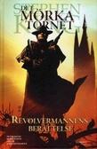 Det Mörka Tornet: Revolvermannens berättelse