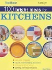 100 Bright Ideas for Kitchens