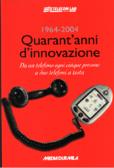 1964-2004: quarant'anni di innovazione