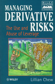Managing derivative risks:the use and abuse of leverage