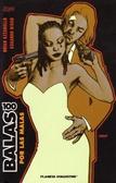100 Balas: Por las malas
