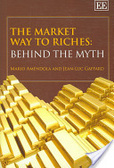 The market way to riches:behind the myth