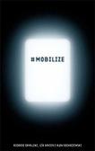 #Mobilize