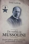 De vorbă cu Mussolini