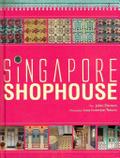 Singapore shophouse /