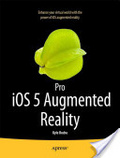 Pro iOS 5 augmented reality /