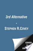 The 3rd alternative : : solving life