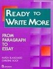 Ready to write more:from paragraph to essay