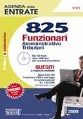825 funzionari amministrativo-tributari. Quesiti a risposta multipla