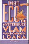 De mysterieuze vlam van koningin Loana / druk 1