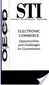 Electronic commerce:opportunities and challenges for government