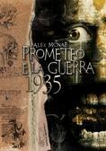 1935 - Prometeo e la Guerra