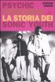 Psychic Confusion. La storia dei Sonic Youth