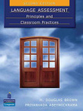 Language assessment : : principles and classroom practices