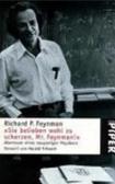 """""""Sie belieben wohl zu scherzen, Mr. Feynman!"""""""