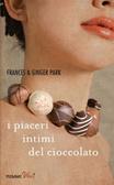 Cover of I piaceri intimi del cioccolato