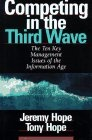 Competing in the third wave:the ten key management issues of the information age