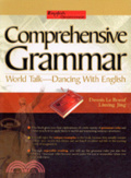 Comprehensive grammar:world talk - dacing with English