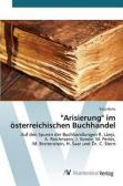 """""""Arisierung"""" im österreichischen Buchhandel"""