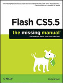 Flash CS5.5 : : the missing manual