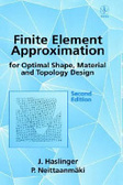 Finite element approximation for optimal shape- material- and topology design