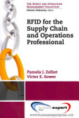 RFID for the supply chain and operations professional /
