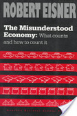 The misunderstood economy:what counts and how to count it