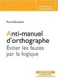 Anti-manuel d'ortographe