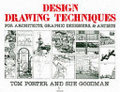 Design drawing techniques:for architects- graphic designers & artists